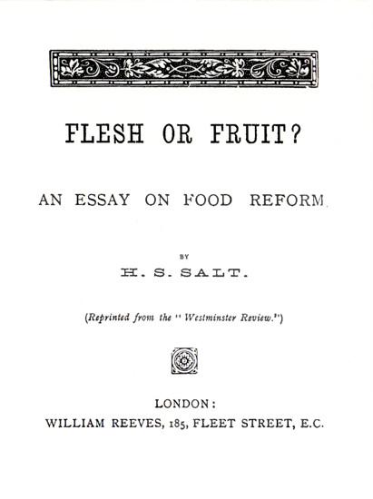 Flesh or Fruit? Henry S. Salt