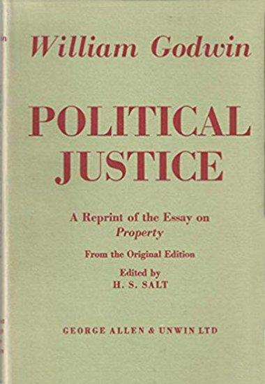 William Godwin's 'Political Justice' - Henry S. Salt