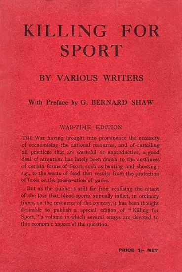 Killing for Sport, Henry S. Salt (Editor), G. Bernard Shaw (Preface)