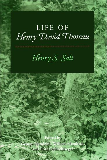 Life of Henry David Thoreau (3rd Edition) - Henry S. Salt
