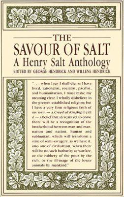 The Savour of Salt: A Henry Salt Anthology - George and Willene Hendrick