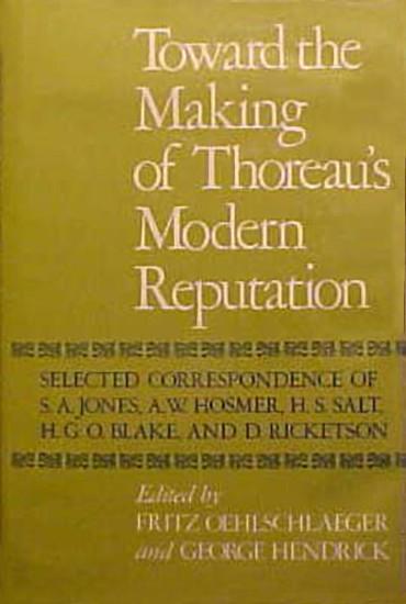 Toward The Making of Thoreau's Modern Reputation